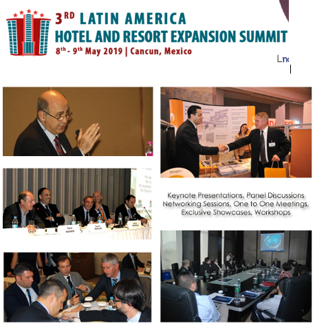 Overview 3rd Latin America Hotel and Resort Expansion Summit